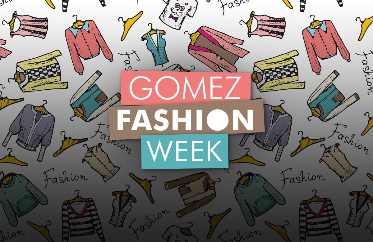 Rozpoczynamy Gomez Fashion Week!